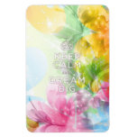 """Cool awesome trendy quote """"Keep Calm and Dream Big Rectangular Photo Magnet"""
