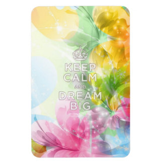 "Cool awesome trendy quote ""Keep Calm and Dream Big Rectangular Photo Magnet"