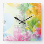 "Cool awesome trendy quote ""Keep Calm and Dream Big Square Wall Clock"
