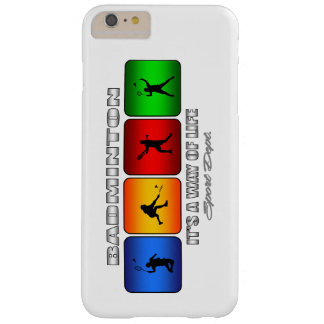 Cool Badminton It Is A Way Of Life Barely There iPhone 6 Plus Case