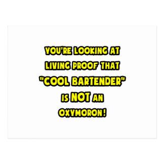 Cool Bartender Is NOT an Oxymoron Postcard