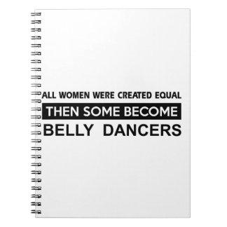 Cool Belly Dancing designs Spiral Notebook