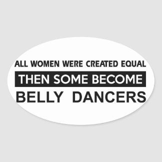 Cool Belly Dancing designs Oval Sticker
