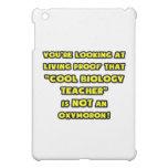 Cool Biology Teacher Is NOT an Oxymoron iPad Mini Cases