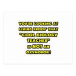 Cool Biology Teacher Is NOT an Oxymoron Postcard