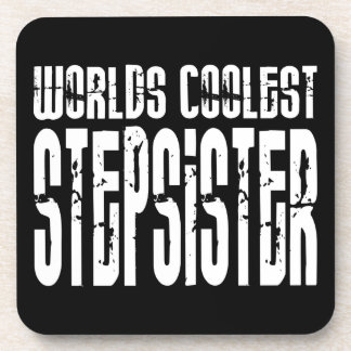 Cool Birthdays Parties Coolest Stepsister Drink Coasters