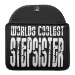 Cool Birthdays Parties Coolest Stepsister Sleeves For MacBooks