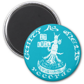 """COOL BLUE """"It Evil"""" 2 Inch Round Magnet"""