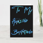 "Cool Blue Paint Look  ""To my Boyfriend"" Card<br><div class=""desc"">Cool Blue & Green ""To my Boyfriend""</div>"