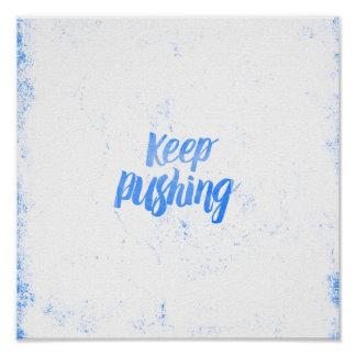 Cool blue watercolor keep pushing typography poster