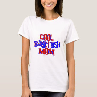 Cool British Mom Not Available II T-Shirt