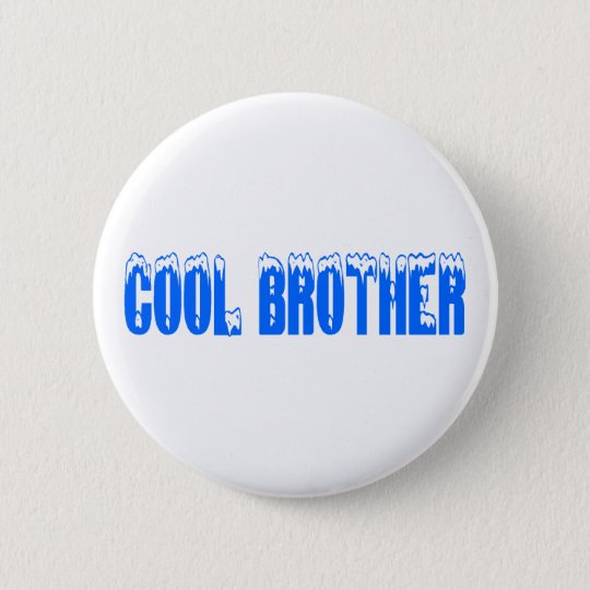 Cool Brother (Blu) Pinback Button