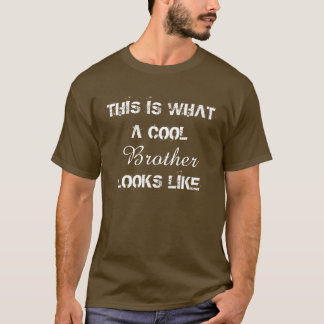 Cool Brother T-Shirt