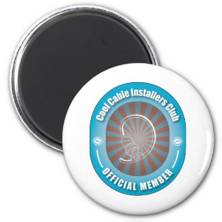 Cool Cable Installers Club 2 Inch Round Magnet