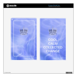 Cool Calm Collected Change Decals For Kindle Fire