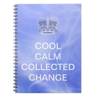 Cool Calm Collected Change Notebook