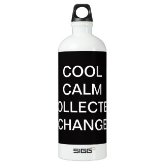 Cool Calm Collected Change Water Bottle