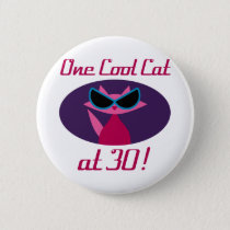 Cool Cat 30th Birthday Button