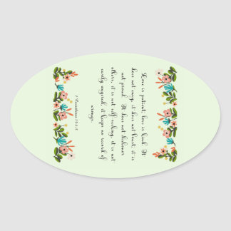 Cool Christian Art - 1 Corinthians 13:4-5 Oval Sticker