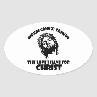 Cool Christians designs Oval Sticker