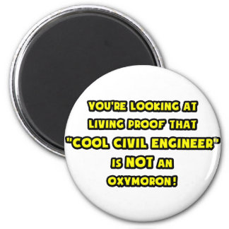 Cool Civil Engineer Is NOT an Oxymoron 2 Inch Round Magnet