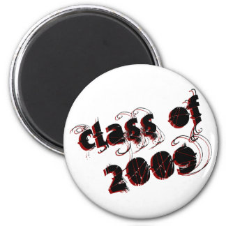 Cool Class of 2009 Shirts & Gifts 2 Inch Round Magnet