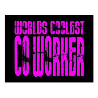 Cool Co-Workers + Pink : Worlds Coolest Co-Worker Postcard
