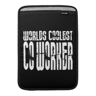 Cool Co-Workers : Worlds Coolest Co-Worker Sleeve For MacBook Air