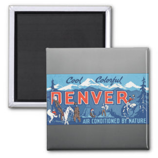 Cool Colorful Denver Air Conditioned By Nature, Vi 2 Inch Square Magnet
