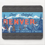Cool Colorful Denver Air Conditioned By Nature, Vi Mouse Pad