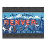 Cool Colorful Denver Air Conditioned By Nature, Vi Postcard