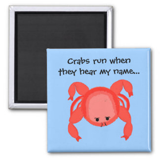 Cool Crab Saying 2 Inch Square Magnet