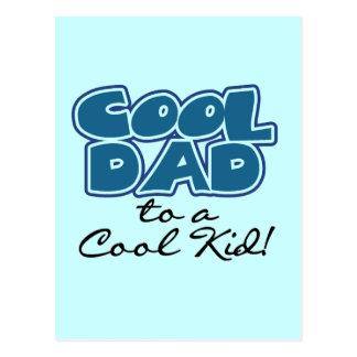 Cool Dad to a Cool Kid Tshirts and Gifts Postcard