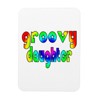 Cool Daughters Birthdays Christmas Groovy Daughter Magnet