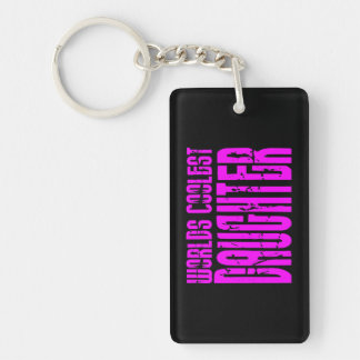 Cool Daughters : Pink Worlds Coolest Daughter Single-Sided Rectangular Acrylic Keychain