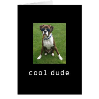 Cool Dude Dog Card