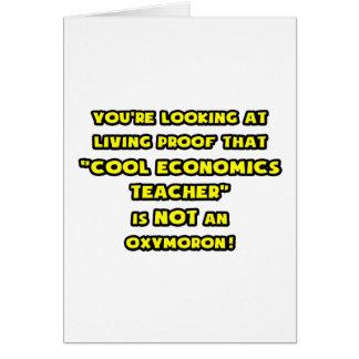 Cool Economics Teacher Is NOT an Oxymoron Card
