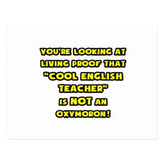 Cool English Teacher Is NOT an Oxymoron Postcard