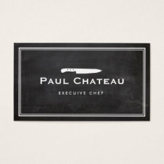 Cool Executive Chef Knife Blogo Black Chalkboard Business Card at Zazzle