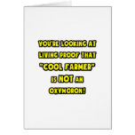Cool Farmer Is NOT an Oxymoron Greeting Card