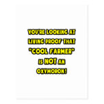 Cool Farmer Is NOT an Oxymoron Post Card