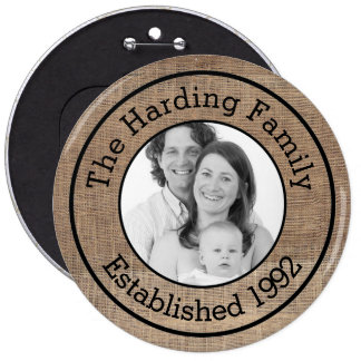 Cool Faux Burlap Customized Family Photo 6 Inch Round Button