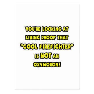 Cool Firefighter Is NOT an Oxymoron Postcard