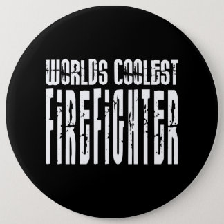 Cool Firefighters : Worlds Coolest Firefighter Button