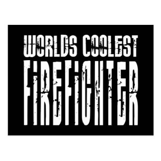 Cool Firefighters : Worlds Coolest Firefighter Postcard
