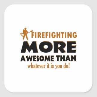 Cool Firefighting designs Square Sticker