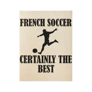cool French soccer DESIGNS Wood Poster