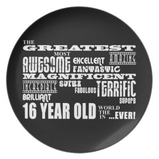 Cool Fun 16th Birthday Party Greatest 16 Year Old Melamine Plate