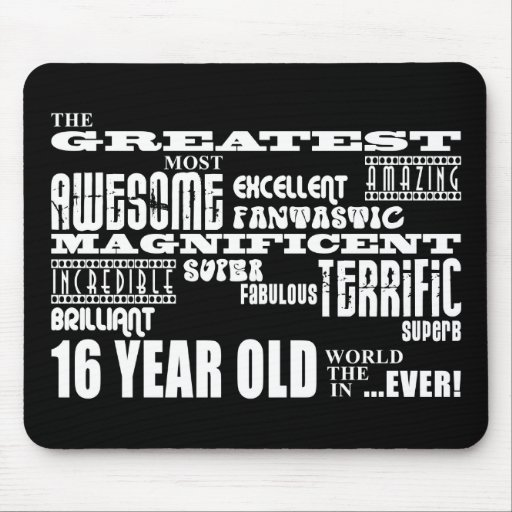 Cool Fun 16th Birthday Party Greatest 16 Year Old Mousepads