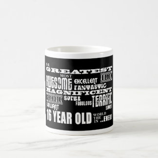 Cool Fun 16th Birthday Party Greatest 16 Year Old Coffee Mug